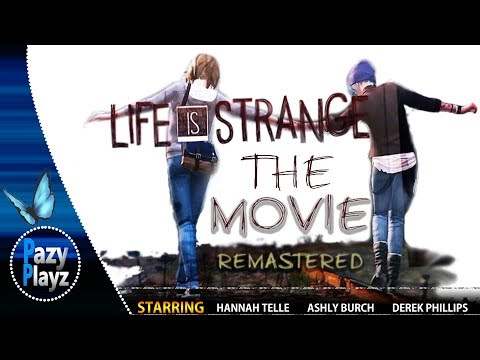 LIFE IS STRANGE: THE MOVIE- full 1080p version in description (4 Hours 54 Minutes) livestream