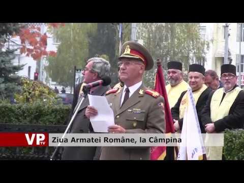 Ziua Armatei Române, la Câmpina