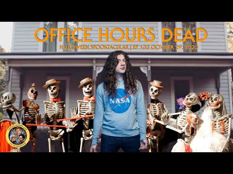 Kurt Vile, Tim from Michigan,  Bob Baker Marionettes on Office Hours Dead (Ep 133 10/29/20)