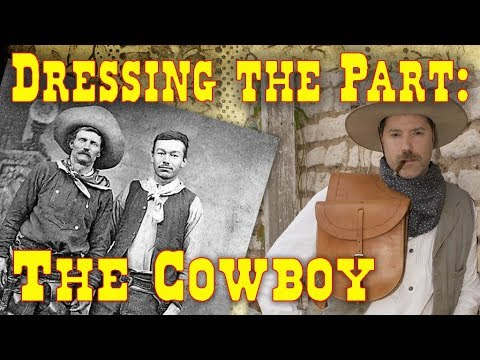 Dressing the Part: The Cowboy