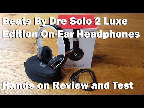 Beats By Dre Solo 2 Luxe Edition On-Ear Headphones [Hands on Review and Test]