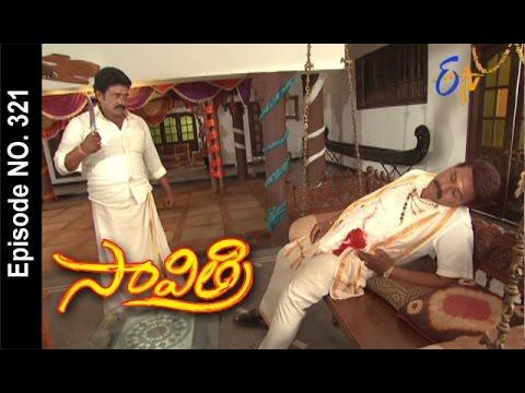 Savithri--13th-April-2016--సావిత్రి-–-Full-Episode-No-321