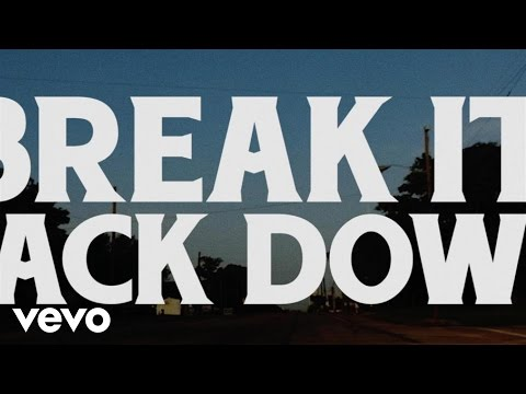 Break It Back Down (Lyric Video)