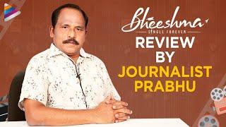 Bheeshma Movie Review By Journalist Prabhu   Nithin   Rashmika Mandanna