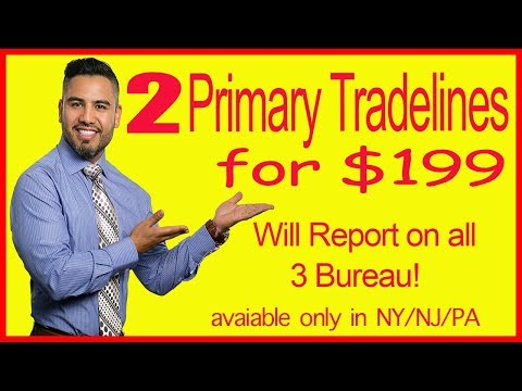 Best Company for Primary Tradelines that reports on all 3 bureaus  ONLY for NY/NJ/PA Residents