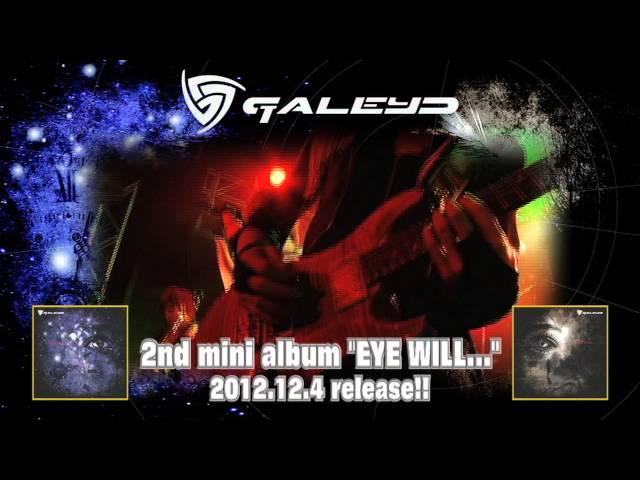 GALEYD / EYE WILL... (SPOT)