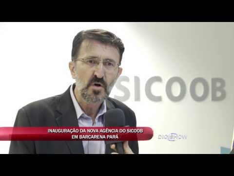 INAUGURAÇÃO DA NOVA AGÊNCIA DO SICOOB UNIDAS EM BARCARENA