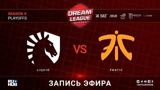 Liquid vs Fnatic, DreamLeague, game 1 [Lex, Adekvat]