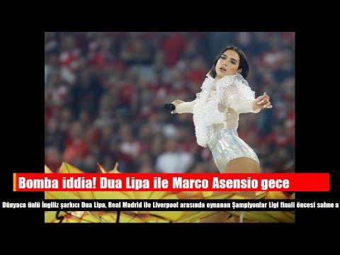 Bomba iddia! Dua Lipa ile Marco Asensio geceyi birlikte geçirdi