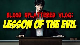 Nonton Lesson of the Evil (2012) - Blood Splattered Vlog (Horror Movie Review) Film Subtitle Indonesia Streaming Movie Download
