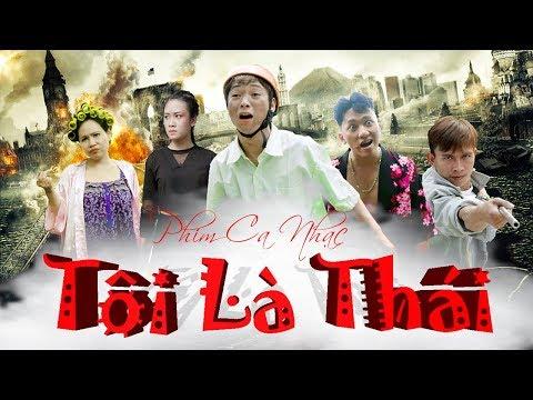Phim ca nhạc hài - TÔI LÀ THÁI | Thái Dương , Chung Tũn , Thúy Quỳnh , Trương Phương - OFFICIAL MV - Thời lượng: 24:55.