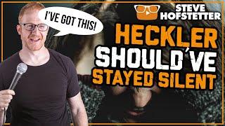 Heckler doesn't stand a chance - Steve Hofstetter (Selfish mom heckler)