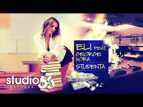 @ELI x @George Hora - Studenta | Audio