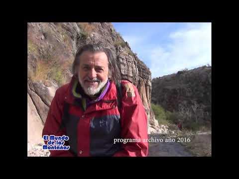 PROGRAMA ARCHIVO CANAL 11 AÑO 2016: TREKKING DESDE LOS PAREDONES A LOS ALTOS