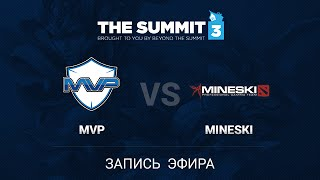 MVP.HOT6 vs Mineski, game 3