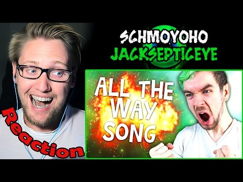 ALL THE WAY - Jacksepticeye Songify Remix by Schmoyoho REACTION! | SO GOOD! |
