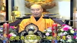 Kinh Vô Lượng Thọ Huyền Nghĩa tập 13 - Pháp Sư Tịnh Không