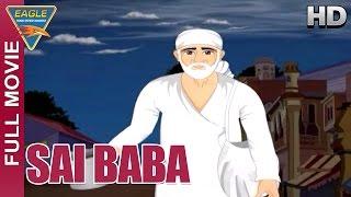 Sai Baba  Kids Animated Hindi Full Movie.