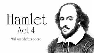 Shakespeare | Hamlet Act 4 Audiobook (Dramatic Reading)