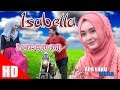 Download Lagu APA LAHU - ISABELLA  ( I Love You Full ). HD Video  Quality 2017 Mp3 Free