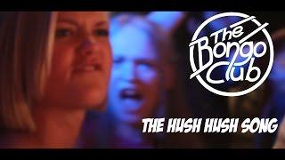 The Hush Hush Song