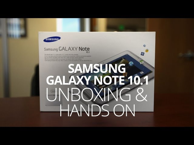 Galaxy Note 10.1 Unboxing & Hands On