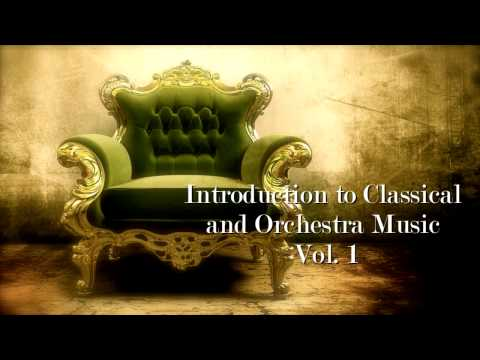 Introduction to Classical and Orchestral Music [Chopin, Glass, Bach, Beethoven, Mozart, Strauss]