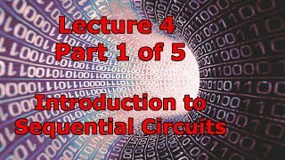 Lecture 4.1 - Introduction to Sequential Circuits (Mx1)