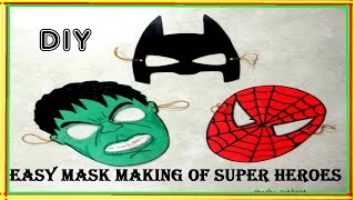 Video Easy DIY | Masks of Superheroes MP3, 3GP, MP4, WEBM, AVI, FLV November 2017