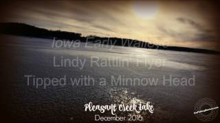 First ice fishing of the season 2016! Caught about a dozen nice walleye on Pleasant Creek Lake in Palo Iowa using Lindy Rattl'n Flyer with a minnow head. Thi...