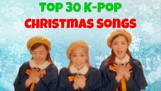 Watch [TOP 50] KOREAN DRAMA OST OF 2016 here~ https://www.youtube.com/watch?v=R6Ip1MPPlvQ -~-~~-~~~-~~-~- TOP 30 K-Pop Christmas Songs! Here is a list of our...