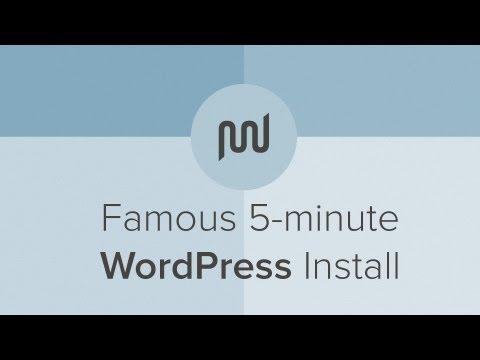 Famous 5 Minute WordPress Install Tutorial