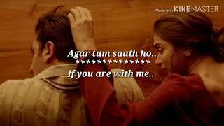 Video Agar Tum Saath Ho - Lyrics with English translation |Deepika Padukone|Ranbir kapoor|Tamasha download in MP3, 3GP, MP4, WEBM, AVI, FLV January 2017