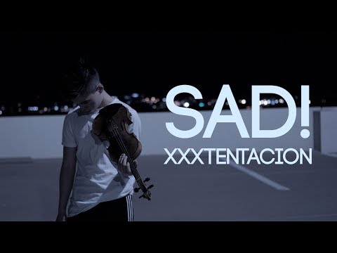 SAD! - XXXTENTACION - Cover | (ItsAMoney Violin)