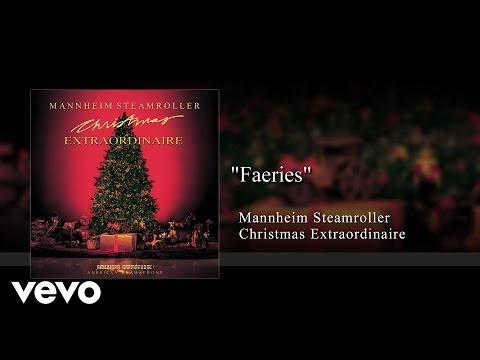 Mannheim Steamroller - Faeries (Audio)