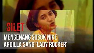 Video SILET - Mengenang Sosok Nike Ardilla Sang 'Lady Rocker' [26 Maret 2019] MP3, 3GP, MP4, WEBM, AVI, FLV Maret 2019