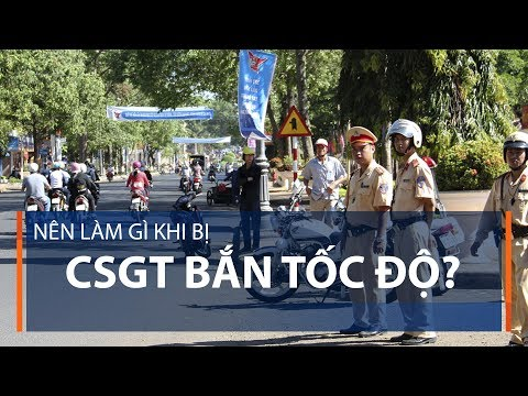 Nên làm gì khi bị CSGT bắn tốc độ? | VTC1 - Thời lượng: 103 giây.