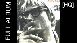 DISCLAIMER: I do NOT claim any ownership, all rights go to Nirvana! This is the full album, took some time to get all the songs.