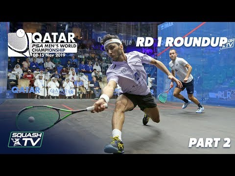 Squash: PSA Men's World Champs 2019/20 - Rd 1 Roundup [Pt. 2]