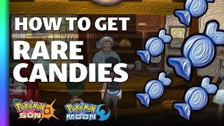 HOW TO GET Rare Candies in Sun and Moon  Pokemon Sun and Moon