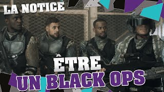 Video LA NOTICE - ÊTRE UN BLACK OPS MP3, 3GP, MP4, WEBM, AVI, FLV September 2017