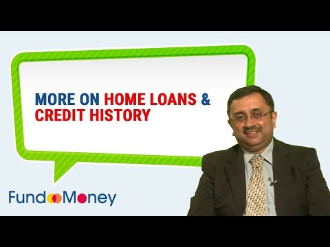 More On Home Loans & Credit History