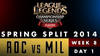 LCS EU Spring Split 2014 - ROC vs MIL - Week 8 Day 1