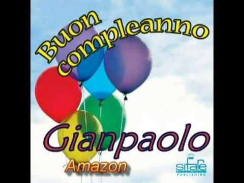 Tanti Auguri a Te Gianpaolo