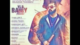 Yea Babby    Elly Mangat Ft Game Changer New Song 2017