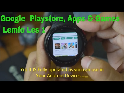 Lemfo Les 1Smart Watch Internet Playstore Apps Games 2017 Powerful Android Smart Watch
