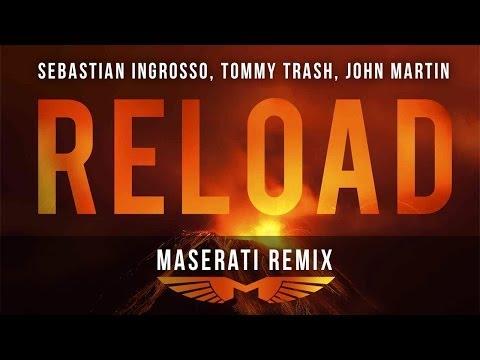 Sebastian Ingrosso, Tommy Trash, John Martin - Reload (Maserati Remix) [Official Video]