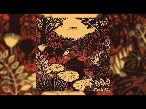 Maisha - There Is A Place (Full Album)