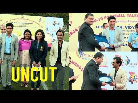 UNCUT: Farhan Akhtar | Nawazuddin Siddqui | CISF Oorja 2017 Football Tournament