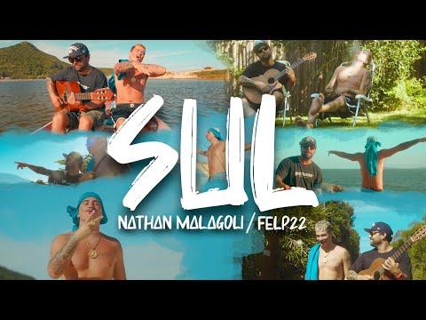 SUL. NATHAN MALAGOLI feat/ FELP22 (CLIPE OFICIAL)
